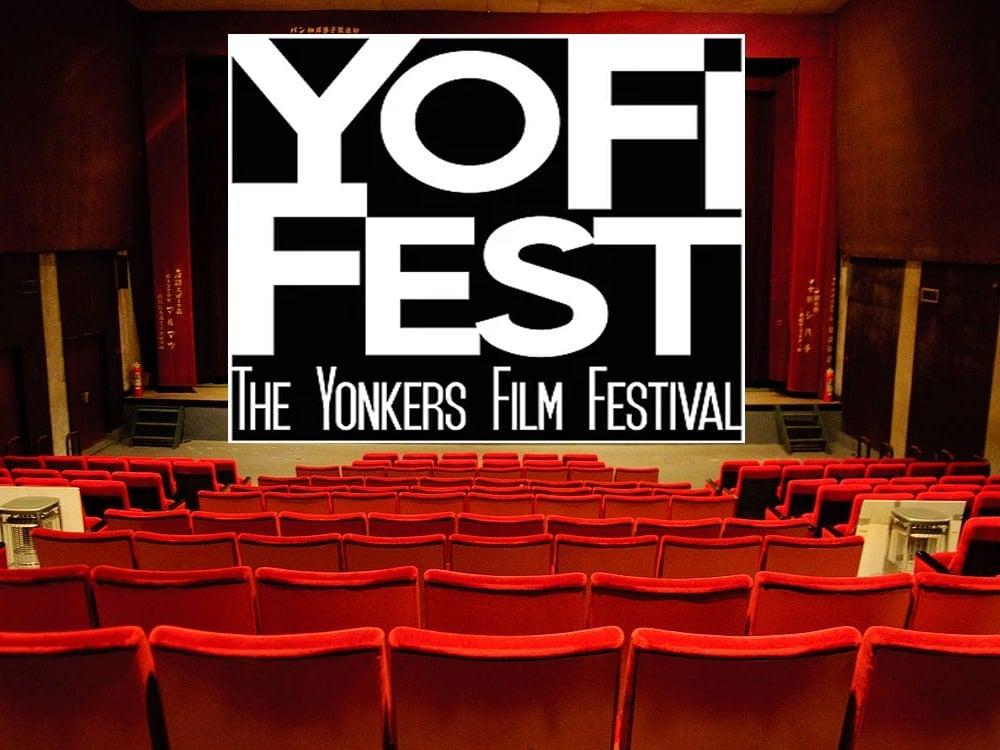 YoFi Fest — The Yonkers Film Festival.