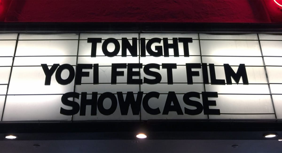 A marquee showcasing the start of YoFi Film Festival in Yonkers. | Courtesy of FilmFreeway